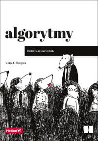 Algorytmy - ilustrowany przewodnik